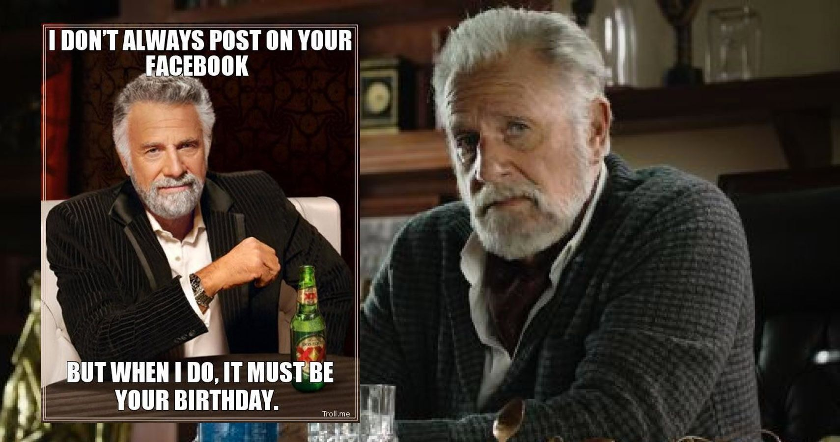 10 Hilarious Most Interesting Man In The World Memes That ...